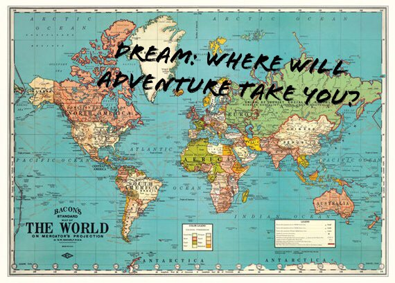 Dream, Plan, Save…Adventure!