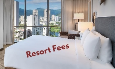Hotel Resort Fees: Looking for Some Kind of Value in These UnavoidableFees